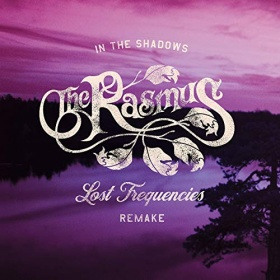 THE RASMUS & LOST FREQUENCIES - IN THE SHADOWS (LOST FREQUENCIES DELUXE MIX)